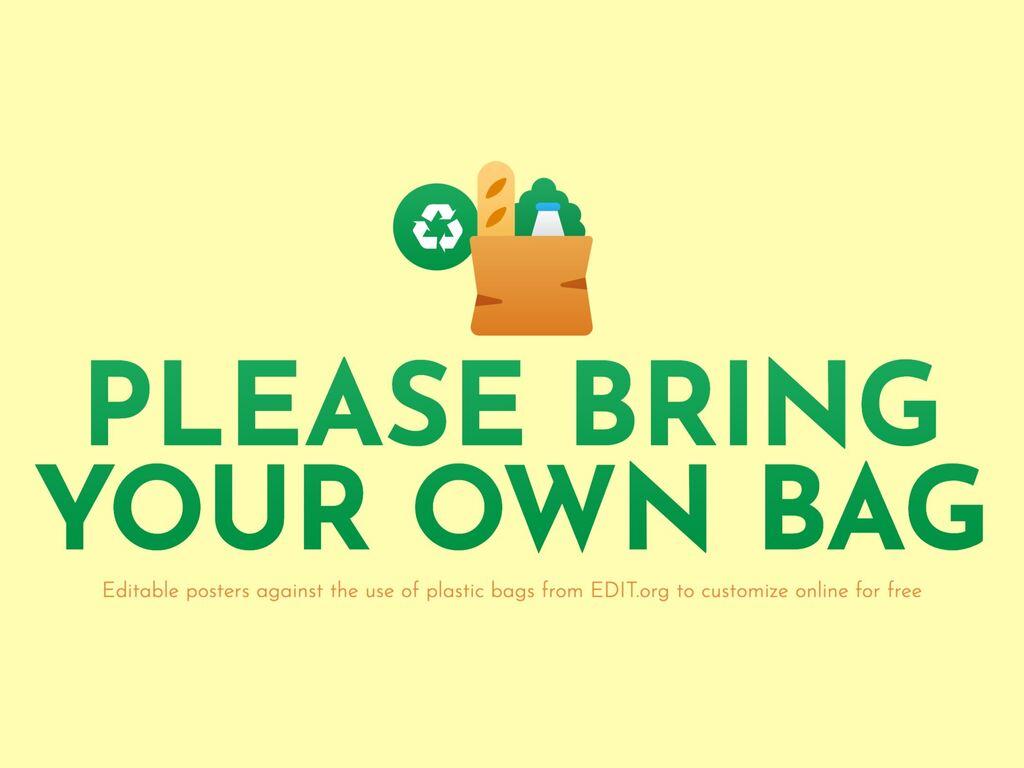 Edit a bring your bag poster