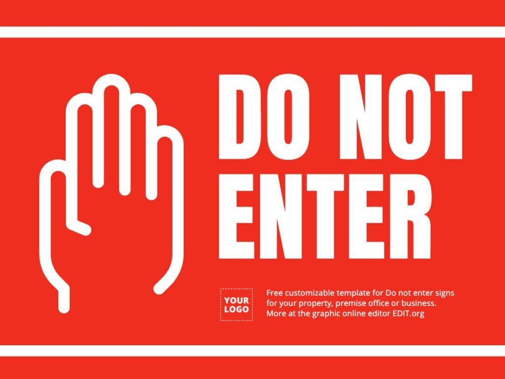Edit a Do Not Enter sign