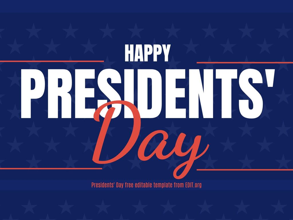 Edit a Presidents Day template