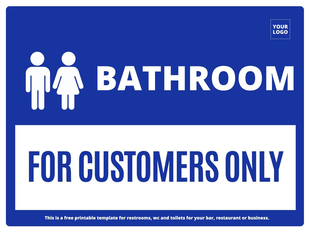Edit a customers only restroom sign