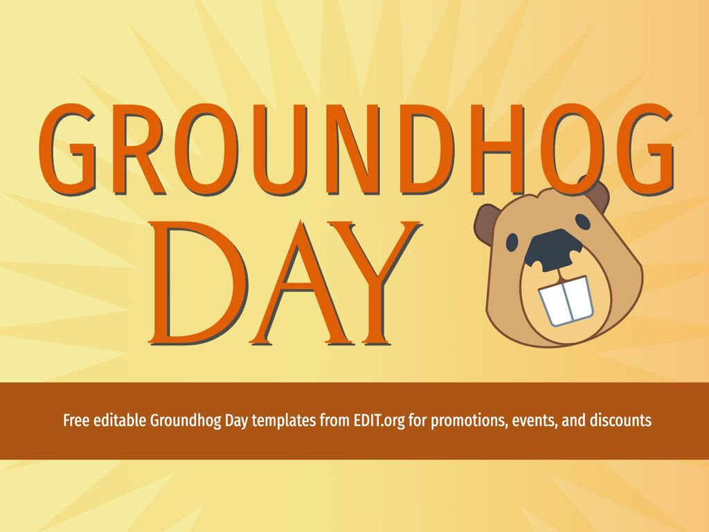 Edit a Groundhog Day template