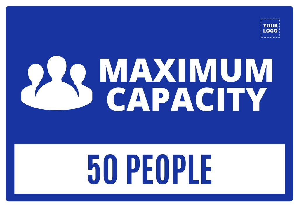 Maximum capacity posters and templates