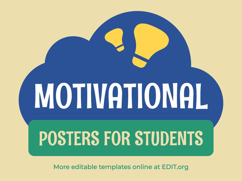 Edit a encouraging poster for students